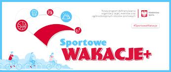 """Nowy program """"Sportowe Wakacje+"""""""